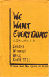 Front Cover of We Want EVerything Pamphlet black letters on yellow background